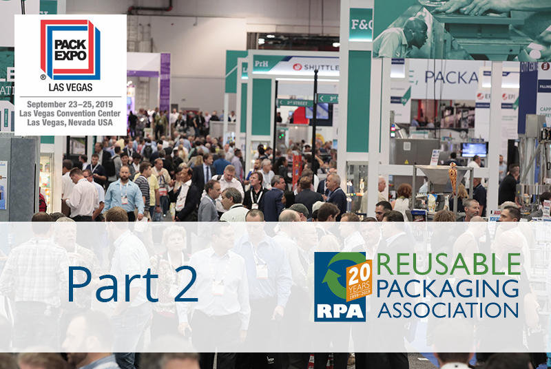 The Reusable Packaging Pavilion at Pack Expo: Part 2